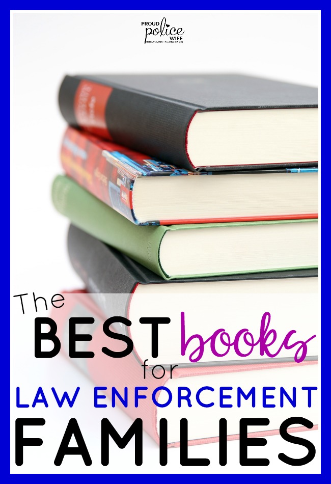 The BEST books for police wives, police officers and their