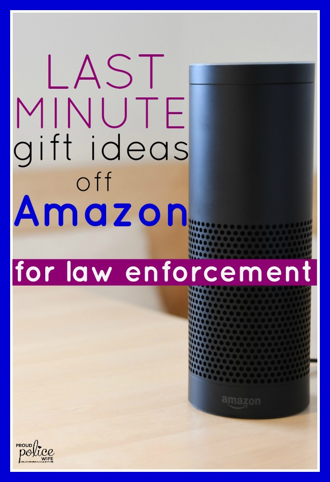 Last Minute Gift Ideas Off Amazon For Law Enforcement
